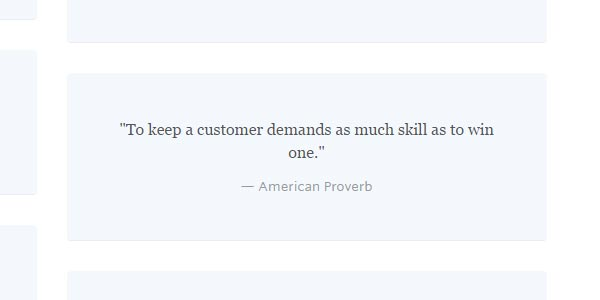 go to http://www.helpscout.net/customer-service-quotes/inspirational/